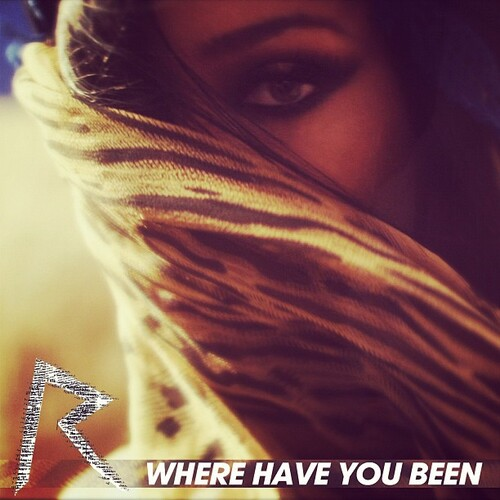 "Pochette officielle de ""Where Have You Been"""