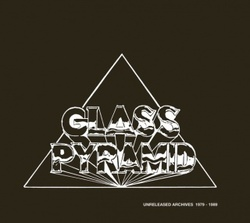 Glass Pyramid - Unreleased Archives 1979.1989 - Complete CD
