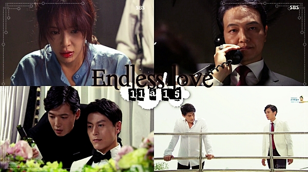 Endless Love - Episodes 11 à 15