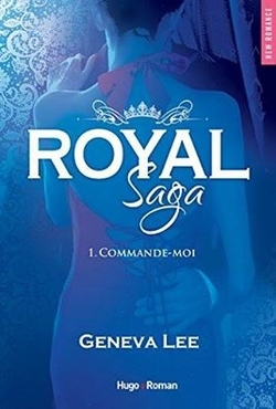 Royal Saga Tome 1 de Geneva Lee
