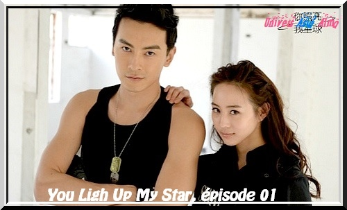 You Light Up My Star, episode 01, vostfr