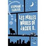 Chronique Les perles noires de Jackie O. de Stéphane Carlier