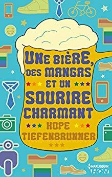 Une bière, des mangas et un sourire charmant de Hope Tiefenbrunner