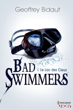 """Bad Swimmers"" de Geoffroy Bidaut"