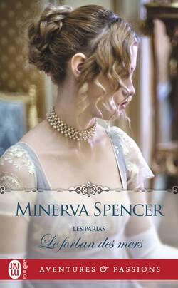 Les parias - Minerva Spencer