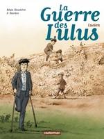 La Guerre des Lulus, 6 : Lucien, HAUTIERE & HARDOC