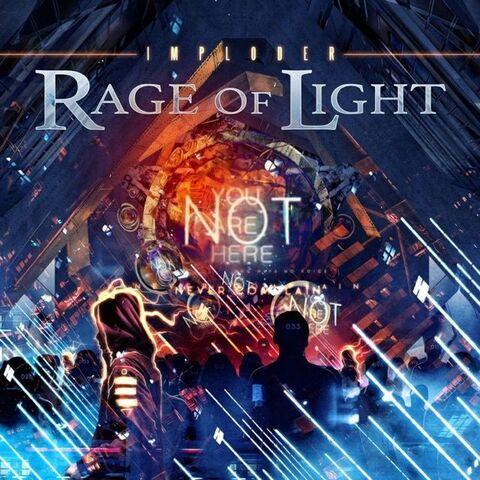 "RAGE OF LIGHT - Les détails du premier album Imploder ; Clips ""I Can, I Will"" & ""Mechanicals"""
