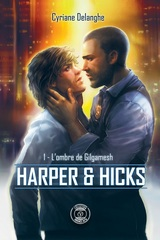 Harper & Hicks, tome 1