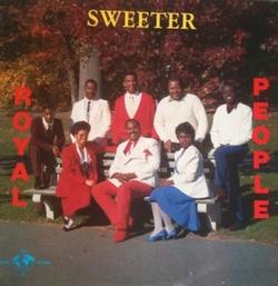 Royal People - Sweeter - Complete LP