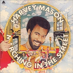 Harvey Mason - Marching In The Street - Complete LP