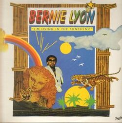 Bernie Lyon - I'm Living In The Sunshine - Complete LP