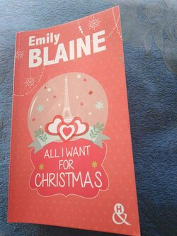 All I Want For Christmas - Emily Blaine 234 pages