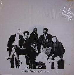 Walt Foster & Unity - Same - Complete LP