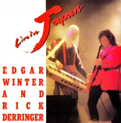 EDGAR WINTER & RICK DERRINGER - Live In Japan