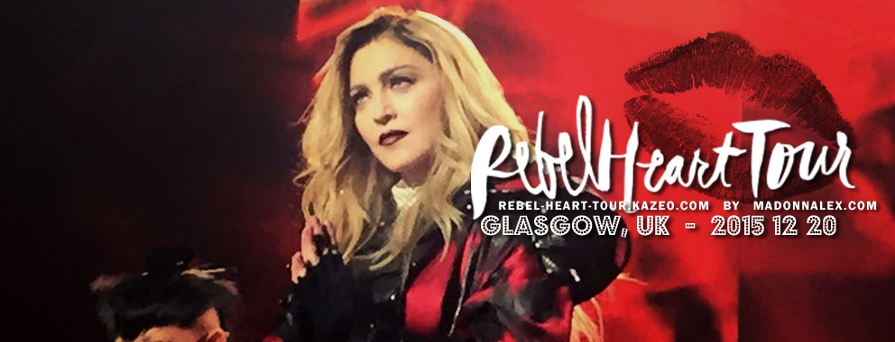 Madonna Rebel Heart Tour Glasgow