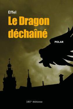 Le dragon déchaîné - Effel