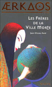 BR#5 Les frères de la ville morte, Jean-Michel Payet