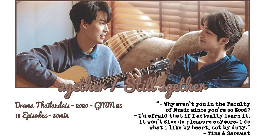 ↬ Drama Thaïlandais | 2gether / Still 2gether (W/ QueenGifs) ↫