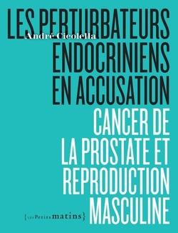 Les perturbateurs endocriniens  (A. CICOLLELLA)