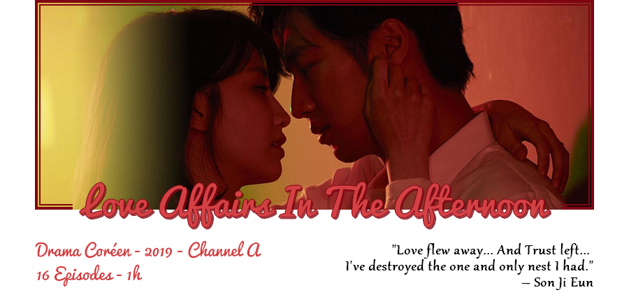 Drama | Love Affairs In The Afternoon - W/ JustB & Manon