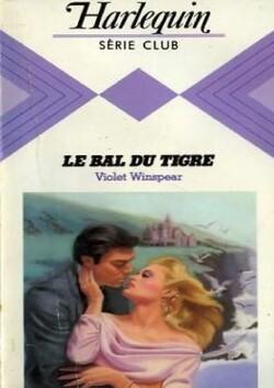 Le bal du tigre - Violet Winspear