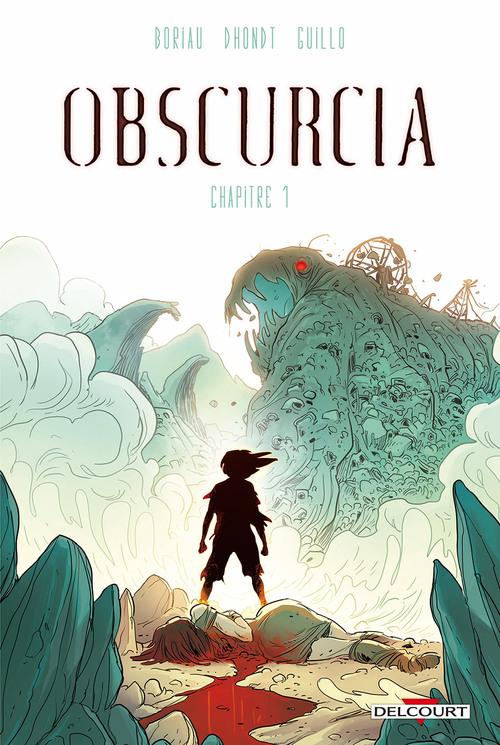 Obscurcia - Chapitre 01 - Boriau & Dhondt & Guillo