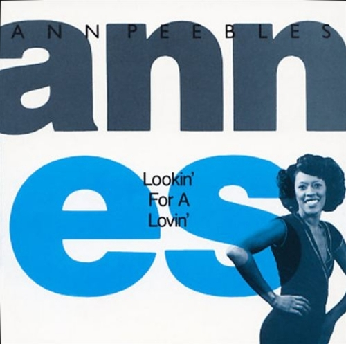 "Ann Peebles : CD "" Lookin' For A Lovin' "" Hi Records HI UK CD 105 [ UK ]"