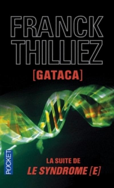Gataca de Franck Thilliez
