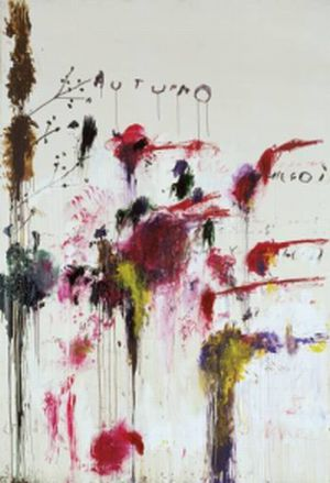 "Cy Twombly "" A Scattering of Blossoms and other Things"""