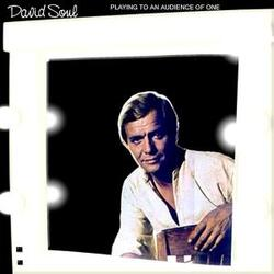 David Soul - Playing To An Audience Of One - Complete LP