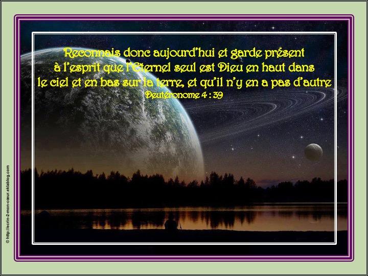 L'Eternel seul est Dieu en haut dans le ciel et en bas sur terre - Deutéronome 4 : 39
