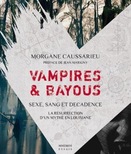 Vampires & bayous - Morgane Caussarieu