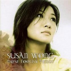Susan Wong - I`ll Have To Say I Love You In A Song