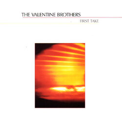 The Valentine Brothers - First Take - Complete LP