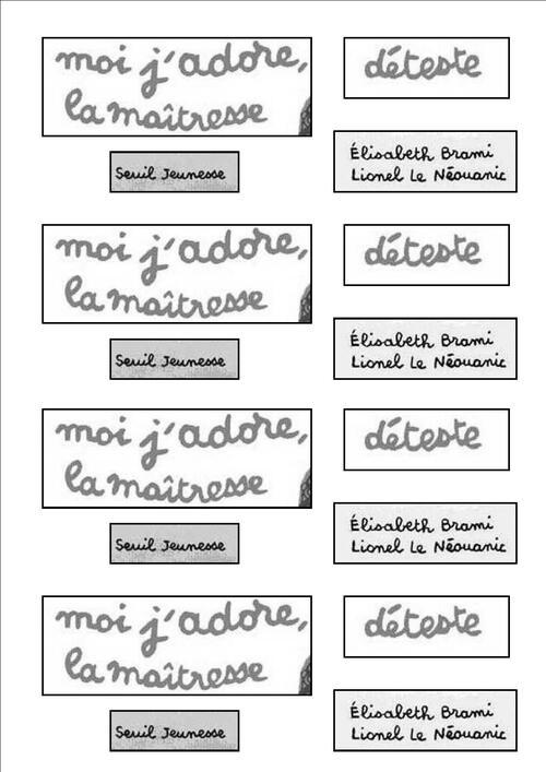MOI J'ADORE, LA MAÎTRESSE DETESTE - Elisabeth Brami