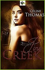 Pine Creek de Céline Thomas