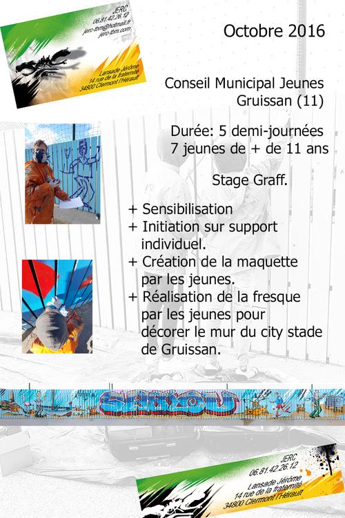 Stage graff se servant de la réalisation d'une oeuvre sur le city stade de Gruissan pour apporter des notions d'apprentissage à la mise en place de projet pour les jeunes de Gruissan (11) nov 2016