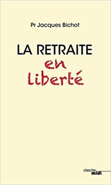 """""""La retraite en liberté"""", couvertue du livre"""