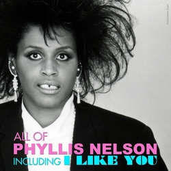 Phyllis Nelson - All Of Phyllis Nelson - Complete CD