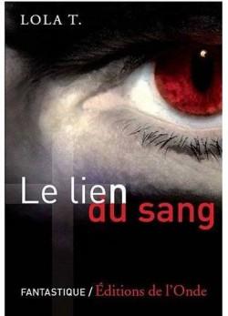 Le Lien du Sang, Tome 1
