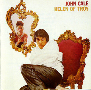 Chefs d'oeuvre oubliés # 50 : John cale - Helen of Troy (1975)