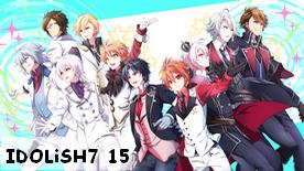 IDOLiSH7 15