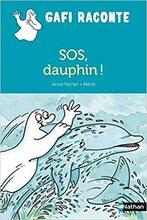 Gafi raconte- S.O.S dauphin