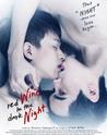 Red Wine in the Dark Night 7/10 C'était ultra chelou ce film...Y'a une belle preuve d'amour tout de même