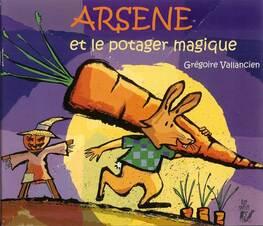 Arsène et le potager magique CP (mars)
