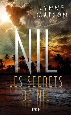 Les secrets de Nil - Lynne Matson
