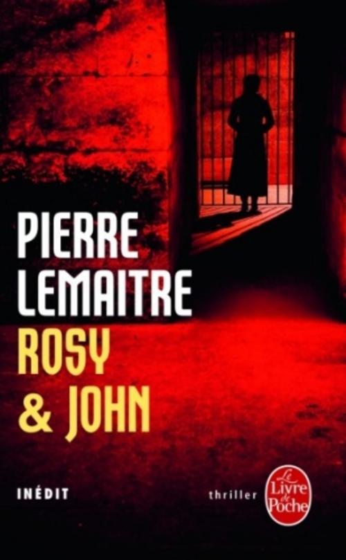 Rosy & John de Pierre Lemaître