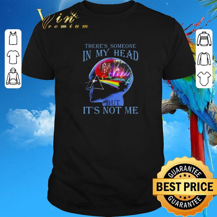Official Pink Floyd there's someone in my head but it's not me shirt