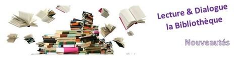Bibliothèque - Les nouveautés