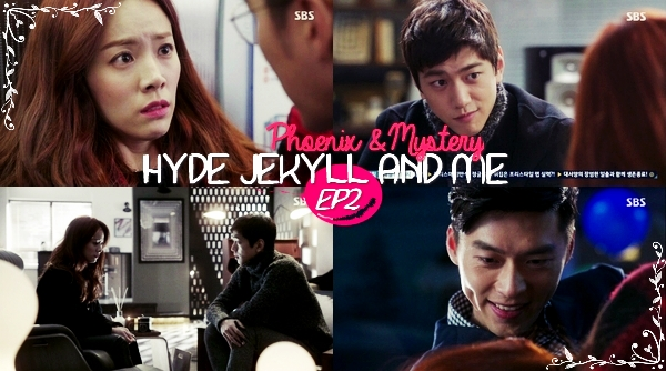 Hyde Jekyll and Me - Episode 2 -